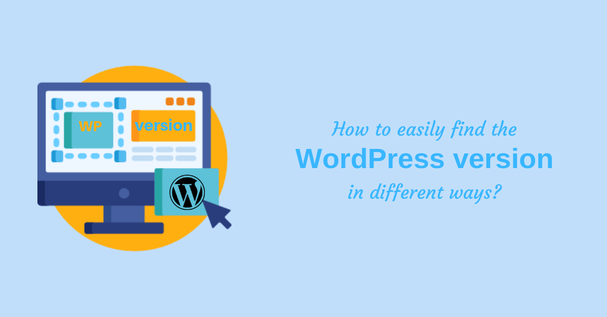 How to easily find the WordPress version in 4 different ways