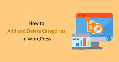 How to Add and Delete Categories in WordPress?
