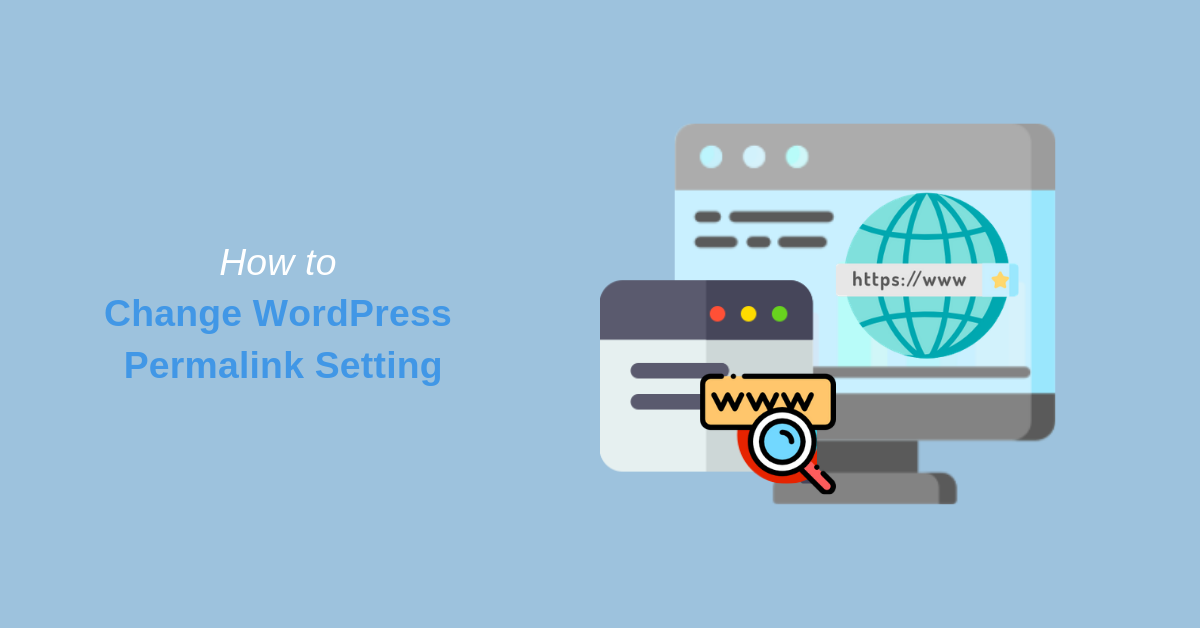 How to Change WordPress Permalink Setting