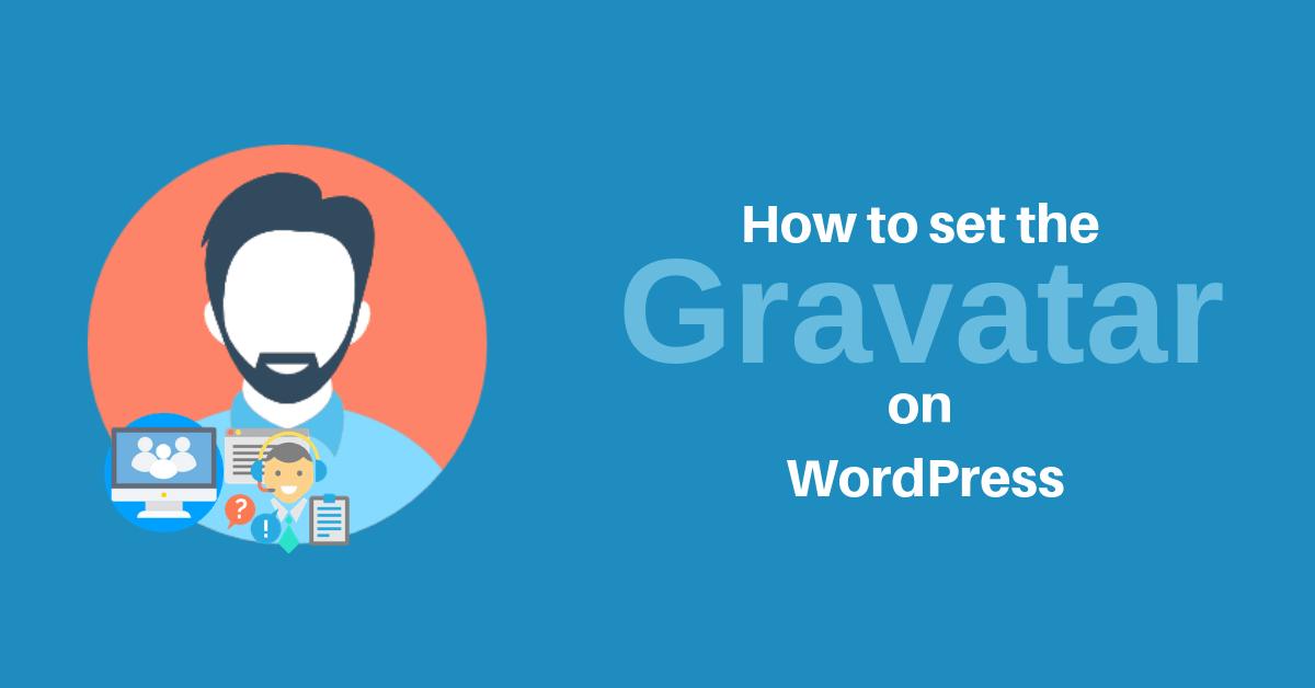 How to Set the Gravatar on WordPress