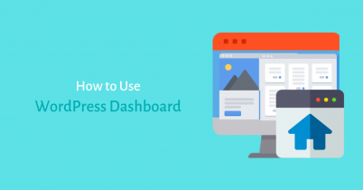 How to Use WordPress Dashboard?