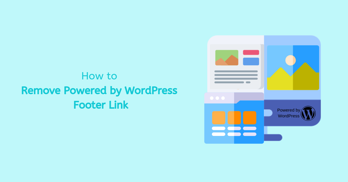 How-to-Remove-Powered by-WordPress-Footer-Link