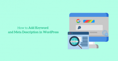 How to Add Keyword and Meta Description in WordPress