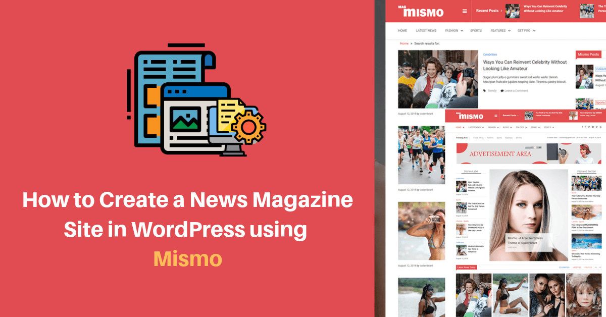 How to create a news magazine site in WordPress using Mismo?