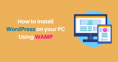 How to install WordPress Using WAMP on Your PC – [Easy Steps]
