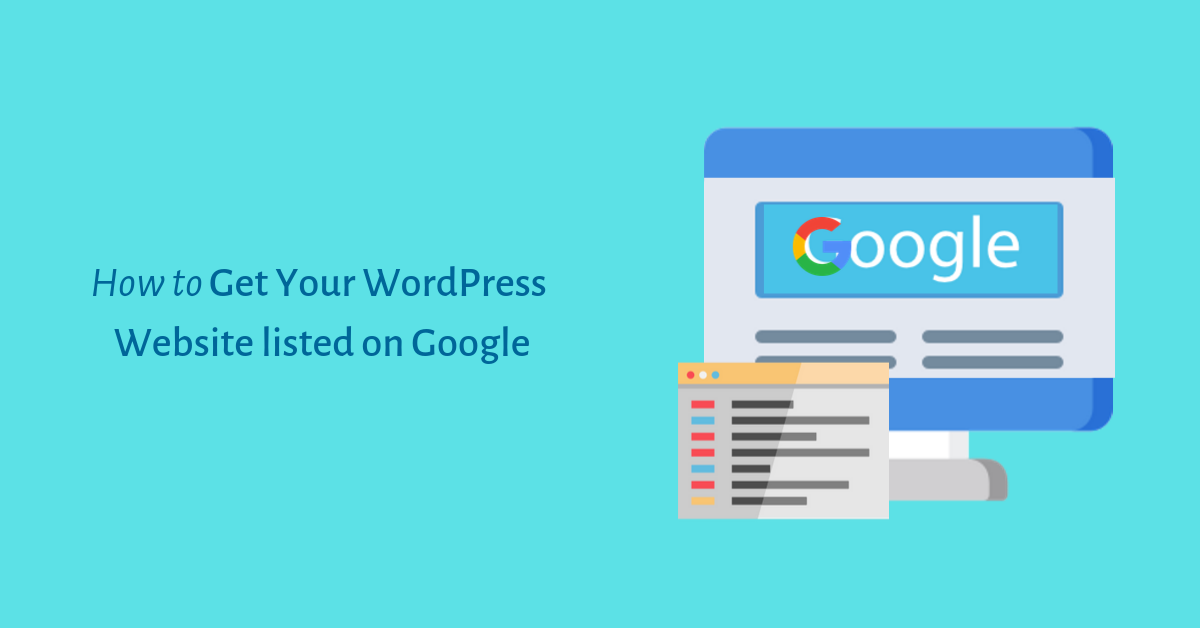 How to get your WordPress website listed on google