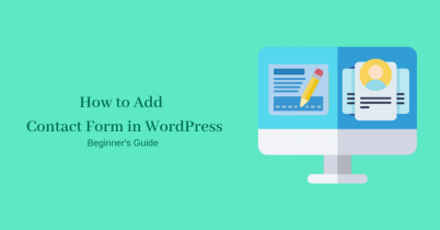 How to Add Contact Form in WordPress-Beginner's Guide