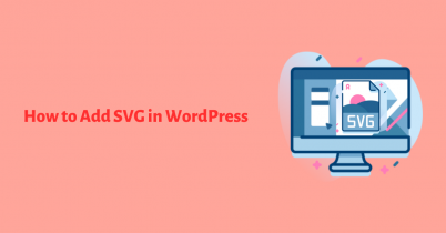 How to Add SVG in WordPress