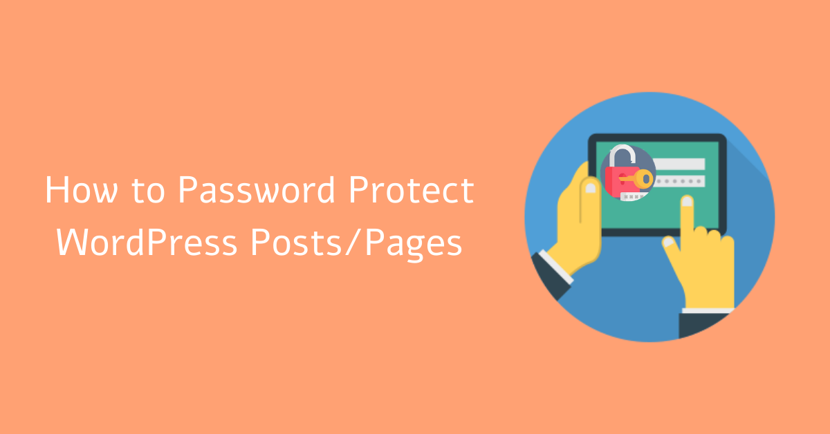How to Password Protect WordPress Posts/Pages