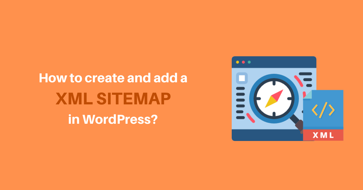 How to create and add a XML sitemap in WordPress?