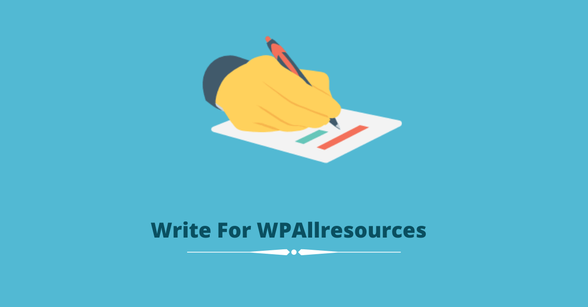 Write For Us - WPAllresources