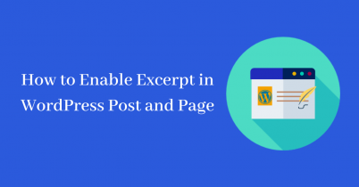 How to Enable Excerpt on WordPress Post and Page