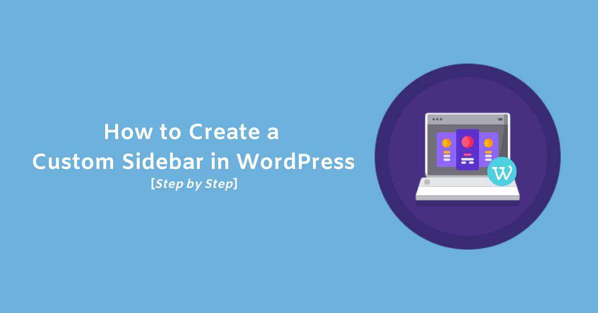 How to create a custom sidebar in WordPress