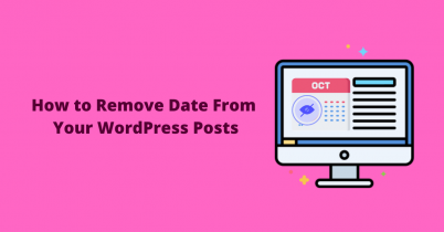 How to Remove Date from Your WordPress Posts