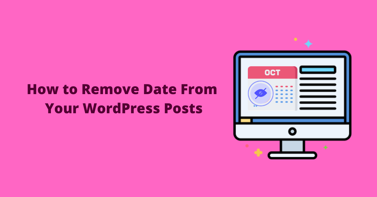 How to remove date from Your WordPress post