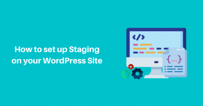 How to set up Staging on your WordPress Site