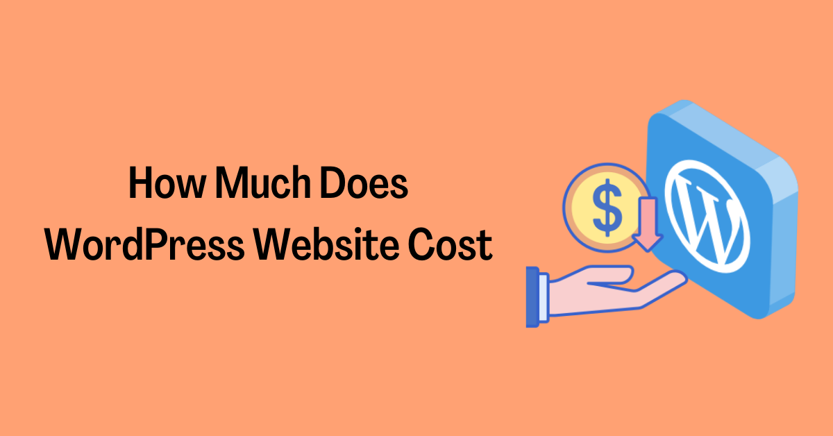 How Much Does WordPress Website Cost