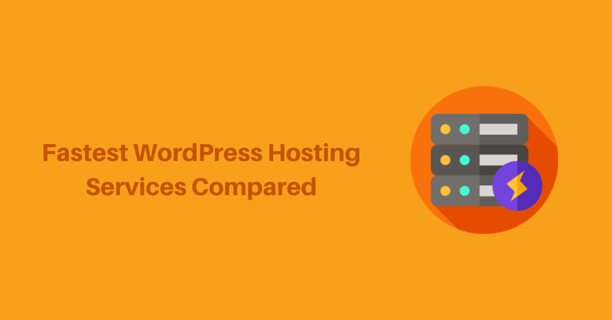 5 Fastest WordPress Hosting Services Compared(2020)