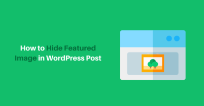 How to Hide Featured Image in WordPress Post (Easily)