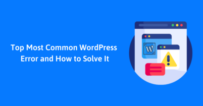 Top 5 Most Common WordPress Error and How to Solve it