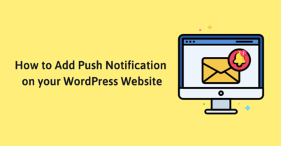 How to Add Push Notification on your WordPress Website