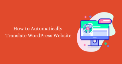 How to Automatically Translate WordPress Website